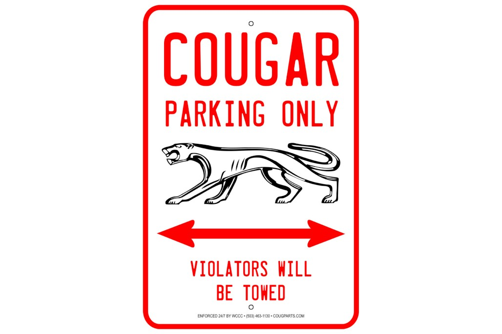 Mercury Cougar Parking Sign - New ~ 1967 - 1973 Mercury Cougar - 1967 - 1973 Ford Mustang